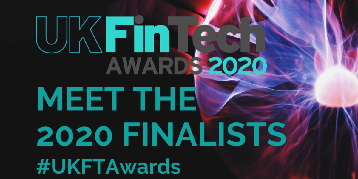 Meet the UK FinTech Awards 2020 finalists