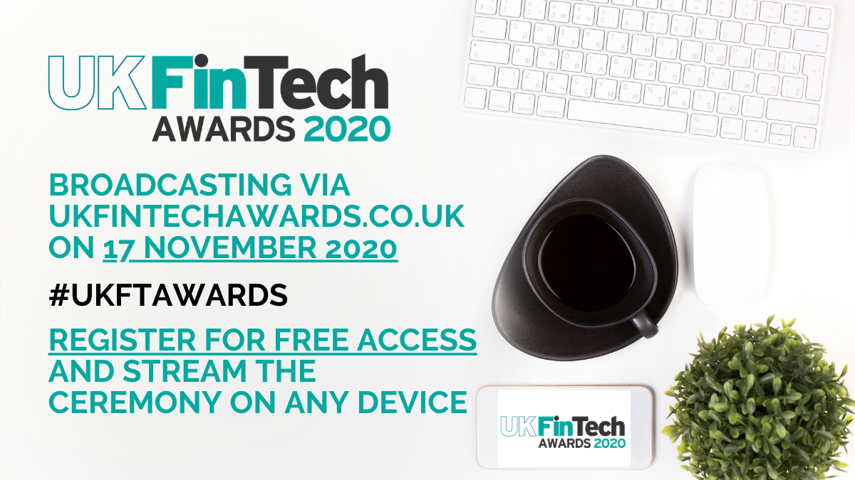UK FinTech Awards 2020 ceremony set for online broadcast